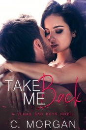 bargain ebooks Take Me Back Contemporary Romance by C. Morgan