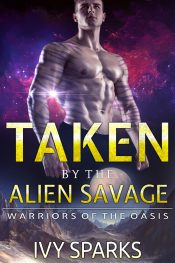 bargain ebooks Taken by the Alien Savage Scifi Alien Romance by Ivy Sparks