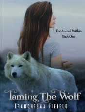 bargain ebooks Taming the Wolf Paranormal Romance by Francheska Fifield
