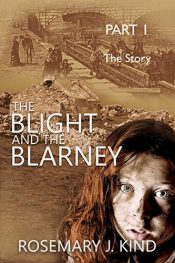 bargain ebooks The Blight and the Blarney Historical Fiction by Rosemary J. Kind