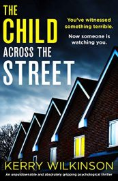 amazon bargain ebooks The Child Across the Street Thriller by Kerry Wilkinson