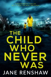 bargain ebooks The Child Who Never Was Psychological Thriller by Jane Renshaw