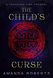 bargain ebooks The Child's Curse Historical Fiction by Amanda Roberts