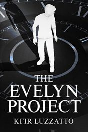 amazon bargain ebooks The Evelyn Project Young Adult/Teen by Kfir Luzzatto