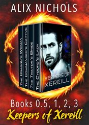 bargain ebooks The Keepers of Xereill Series - Prequel, Books 1-3: Romantic Space Fantasy Romantic Fantasy by Alix Nichols