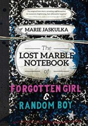 bargain ebooks The Lost Marble Notebook of Forgotten Girl and Random Boy Young Adult/Teen by Marie Jaskulka