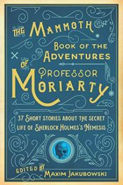 amazon bargain ebooks The Mammoth Book of the Adventures of Professor Moriarty Historical Fiction by Maxim Jakubowski