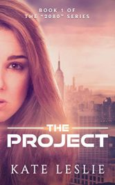 bargain ebooks The Project Young Adult/Teen Dystopian Science Fiction by Kate Leslie