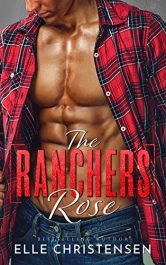 bargain ebooks The Rancher's Rose Erotic Romance by Elle Christensen