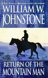 amazon bargain ebooks The Return of the Mountain Man Historical Fiction Adventure by William W. Johnstone