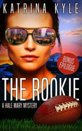 bargain ebooks The Rookie: Hale Mary Mystery Book 1 Women Sleuth Mystery by Katrina Kyle