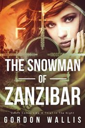 bargain ebooks The Snowman of Zanzibar Action Thriller by Gordon Wallis