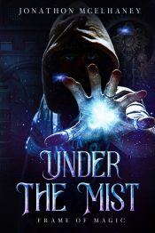 bargain ebooks Under the Mist Steampunk Fantasy by Jonathon Mcelhaney