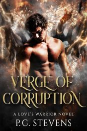 bargain ebooks Verge of Corruption: A Love's Warrior Novel Paranormal Romance by P.C. Stevens