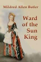 amazon bargain ebooks Ward of the Sun King Classic YA/Teen Historical Fiction by Mildred Allen Butler