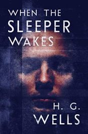 amazon bargain ebooks When the Sleeper Wakes Classic Science Fiction by H. G. Wells