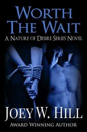amazon bargain ebooks Worth The Wait Erotic Romance by Joey W. Hill