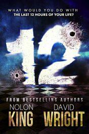 amazon bargain ebooks 12 Crime Thriller by Nolon King & David Wright