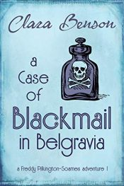 bargain ebooks A Case of Blackmail in Belgravia Historical Fiction by Clara Benson
