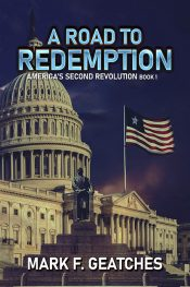 bargain ebooks A Road to Redemption: America's Second Revolution Dystopian Young Adult/Teen by Mark F. Geatches