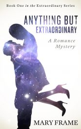 bargain ebooks Anything But Extraordinary Romantic Mystery by Mary Frame