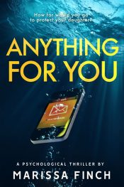 bargain ebooks Anything For You Psychological Thriller by Marissa Finch