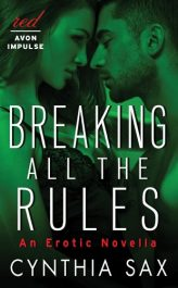 bargain ebooks Breaking All the Rules Erotic Romance by Cynthia Sax