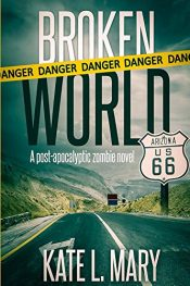 amazon bargain ebooks Broken World: A Post-Apocalyptic Zombie Novel Science Fiction by Kate L. Mary