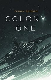 amazon bargain ebooks Colony One Science Fiction Adventure by Tarah Benner