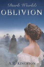 bargain ebooks Dark World: Oblivion Romantic Fantasy by A.R. Kingston