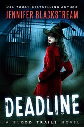 amazon bargain ebooks Deadline (Blood Trails Book 1) Occult Suspense Fantasy by Jennifer Blackstream