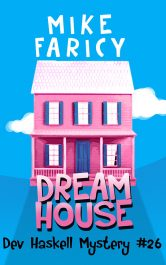 bargain ebooks Dream House (Dev Haskell - Private Investigator Book 26) Mystery by Mike Faricy