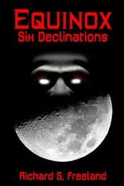 bargain ebooks Equinox: Six Declinations Horror Anthology by Richard Freeland