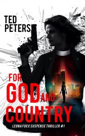 amazon bargain ebooks For God and Country: Leona Foxx Suspense Thriller #1 Thrillers by Ted Peters