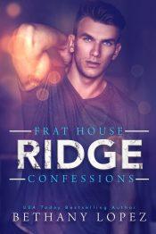 amazon bargain ebooks Frat House Confessions: Ridge New Adult Romance by Bethany Lopez