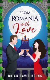amazon bargain ebooks From Romania with Love Travel Romance by Brian David Bruns