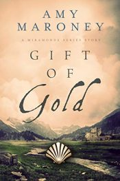 amazon bargain ebooks Gift of Gold Historical Fiction by Amy Maroney