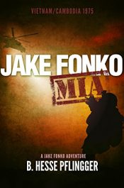 bargain ebooks Jake Fonko M.I.A. Historical Action Thriller by B. Hesse Pflingger