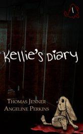 bargain ebooks Kellie's Diary #1 Horror by Thomas Jenner & Angeline Perkins
