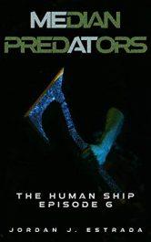 bargain ebooks Median Predators Science Fiction by Jordan Estrada