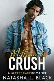 bargain ebooks Millionaire Crush Contemporary Romance by Natasha L. Black