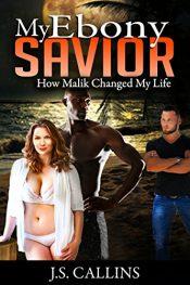 amazon bargain ebooks My Ebony Savior Erotic Romance by J.S. Callins