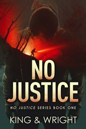 bargain ebooks No Justice Action Thriller by Nolon King & David W. Wright