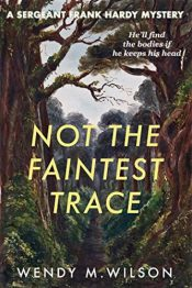 bargain ebooks Not the Faintest Trace Historical Mystery by Wendy M. Wilson