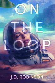 bargain ebooks On the Loop Science Fiction by J.D. Robinson