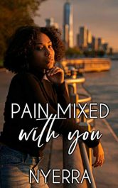 bargain ebooks Pain Mixed With You Romance by Nyerra
