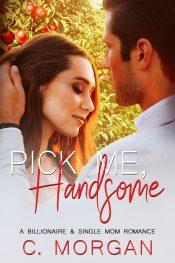 bargain ebooks Pick Me, Handsome Contemporary Romance by C. Morgan