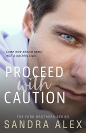 bargain ebooks Proceed with Caution Contemporary Romance by Sandra Alex