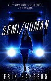 amazon bargain ebooks Semi/Human YA/Teen Science Fiction by Erik E. Hanberg