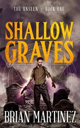 bargain ebooks Shallow Graves: The Unseen - Book One Horror by Brian Martinez
